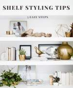 Shelf styling tips - 5 easy steps