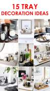 15 tray decoration ideas